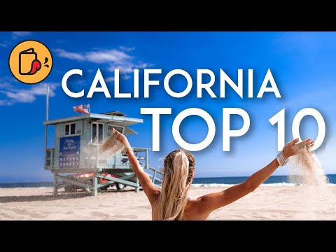 TOP 10 Things to Do in CALIFORNIA in 2019 | Travel Guide
