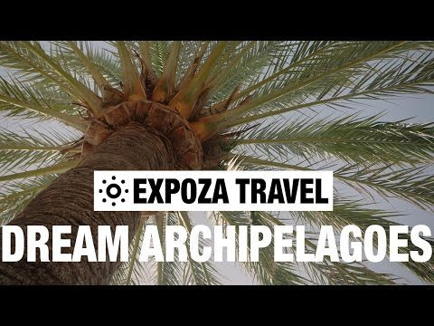 Dream Archipelagoes (Europe) Vacation Travel Guide