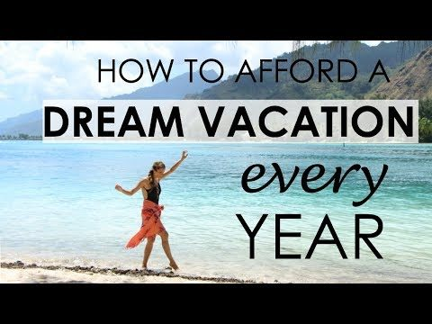 How to Budget a Dream Vacation Every Year   Travel Tips & Tricks   How 2 Travelers