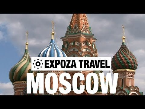 Moscow (Russia) Vacation Travel Video Guide