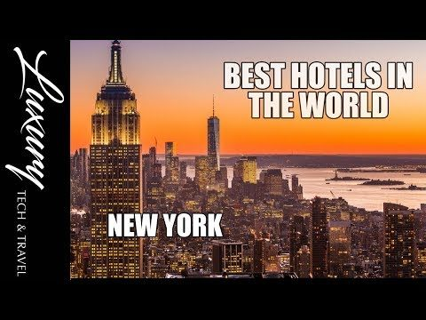 The Best Hotels in NEW YORK || Luxury Hotels New York